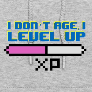 I Don't Age I Level Up - Women's Hoodie