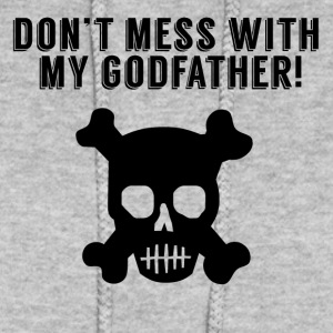 Don't Mess With My Godfather - Women's Hoodie