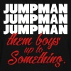 Jumpman Them Boys Up To Something Shirt - Women's Hoodie