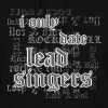 I Only Date Lead Singers - Persephone Productions - Women's Hoodie