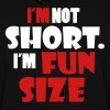 I'm not short - I'm fun size - Women's Hoodie