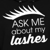 ask me about my lashes - Women's Hoodie