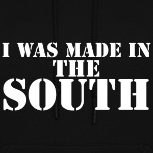 I Was Made In The South - Women's Hoodie