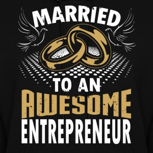 Married To An Awesome Entrepreneur - Women's Hoodie