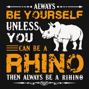 Rhino Shirt Always Be A Rhino Tshirt - Women's Hoodie