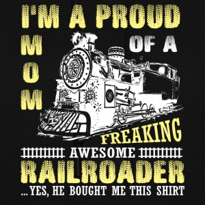 I'm A Proud Mom Of An Awesome Railroader T Shirt - Women's Hoodie