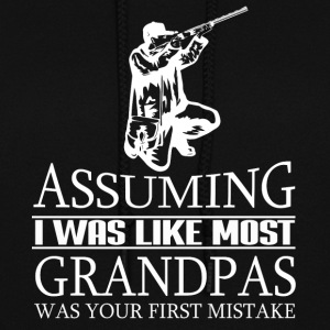 I Was Like Most Grandpas T Shirt - Women's Hoodie