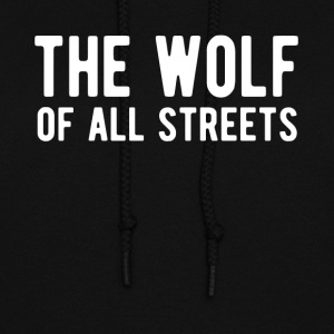 The Wolf Of All Streets T Shirt - Women's Hoodie