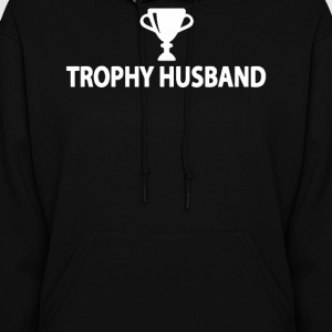 Trophy Husband - Women's Hoodie