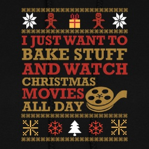 I Just Want To Bake Stuff And Watch Christmas Tee - Women's Hoodie