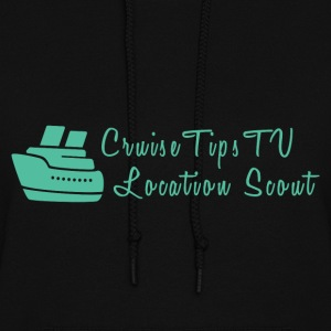 Cruise Tips TV Location Scout - Women's Hoodie