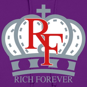 Rich forever Crown 3 5 - Women's Hoodie