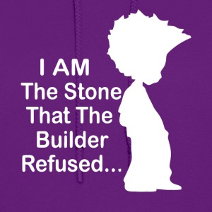 I am the stone that the builder refused - Women's Hoodie