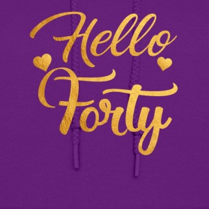Hello Forty Five 40th Birthday Shirt - Women's Hoodie