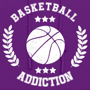 Basketball Addcition Bball Sport Team addicted - Women's Hoodie
