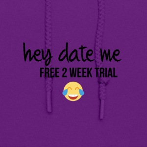 Date me for a free 2 week trial - Women's Hoodie