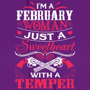 I'm a february woman Just a sweetheart with a temp - Women's Hoodie