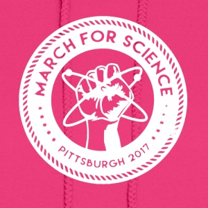 March for Science Pittsburgh Shirt - Women's Hoodie