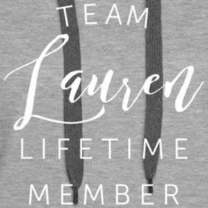 Team Lauren lifetime member - Women's Premium Hoodie