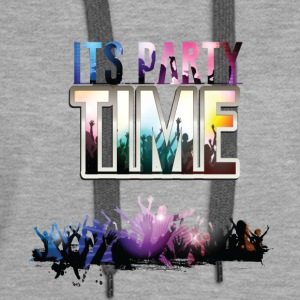 GIFT - ITS PARTY TIME - Women's Premium Hoodie