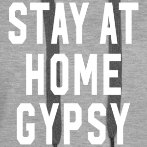 Stay at Home Gypsy Clothing Gypsy Shirt For Men an - Women's Premium Hoodie