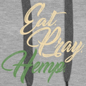 Eat. Pray. Hemp. - Women's Premium Hoodie