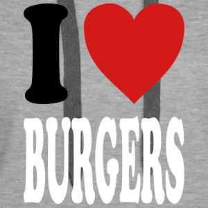 I love BURGERS (variable colors!) - Women's Premium Hoodie