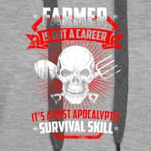 Farmer is not a career T Shirts - Women's Premium Hoodie