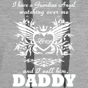 My guardian Angel My DADDYv T Shirt - Women's Premium Hoodie