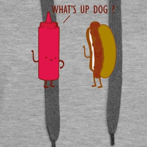 What Up Dog Ketchup Hot Dog - Women's Premium Hoodie
