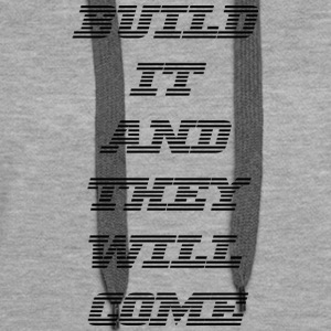 build it - Women's Premium Hoodie