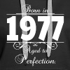 Born in 1977 birthday - Women's Premium Hoodie