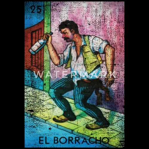 el borracho loteria mexican bingo card by casadeloteria spreadshirt
