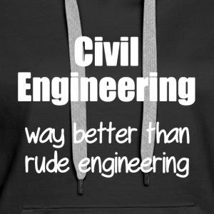Civil Engineering T Shirt - Women's Premium Hoodie