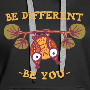 Be Different Be You Motivation Creative Funny Owl - Women's Premium Hoodie