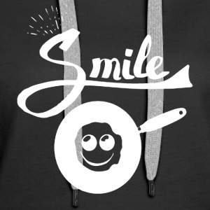 Make A Smile Fried - Women's Premium Hoodie