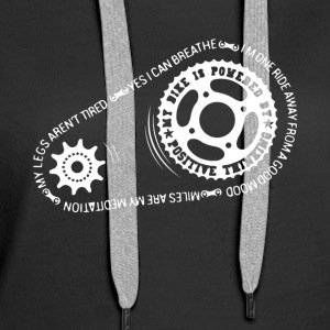My Bike Is Powered By Positive Thinking - Women's Premium Hoodie