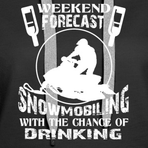 Weekend Forecast Snowmobiling T Shirt - Women's Premium Hoodie