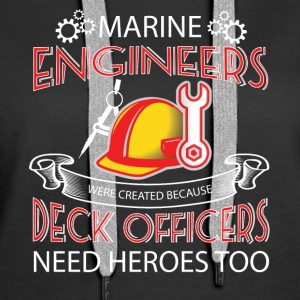 We Are Marine Engineers T Shirt - Women's Premium Hoodie