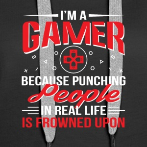 Gamer Because Punching People In Real Life - Women's Premium Hoodie