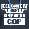 Feel Safe At Night - Sleep With A Cop - Women's Premium Hoodie