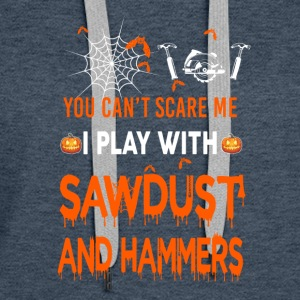 Sawdust And Hammers - Women's Premium Hoodie