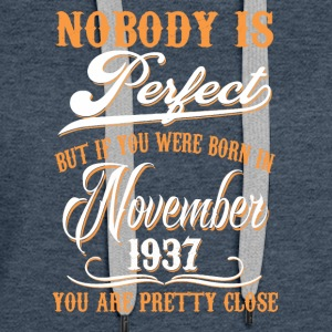 If You Born In November 1937 - Women's Premium Hoodie