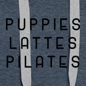 Puppies Lattes Pilates Coffe Dog Sports T-Shirt - Women's Premium Hoodie
