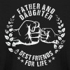 FATHER AND DAUGHTER BEST FRIENDS FOR LIFE - Kids' Long Sleeve T-Shirt