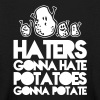 Haters gonna hate potatoes gonna potate - Kids' Long Sleeve T-Shirt