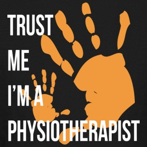 Trust Me I m a Physiotherapist Funny Physiotherapy - Kids' Long Sleeve T-Shirt