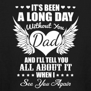 It's been a long day without you dad - Kids' Long Sleeve T-Shirt