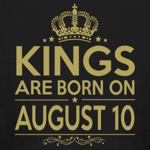 Kings are born on August 10 - Kids' Long Sleeve T-Shirt