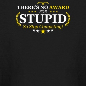 Award Stupid - Kids' Long Sleeve T-Shirt